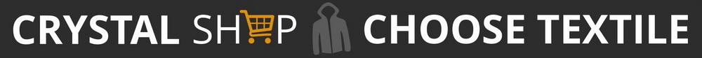 Crystal Shop - choose textile